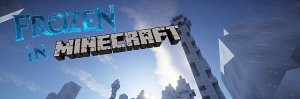 1406827609_1403043861_frozeninminecraft2-e1415231889822-300x99